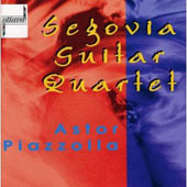 Segovia Guitar Quartet - Astor Piazzolla: Otoño Porteño, etc