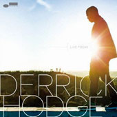 Derrick Hodge: Live Today