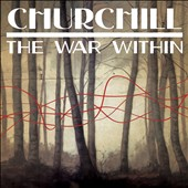 Churchill (2010s): The  War Within *