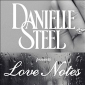 Jérôme Gauthier/Danielle Steel: Love Notes, By Danielle Steel