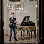 J.S. Bach: The Well-Tempered Clavier, book two / Christophe Rousset, Harpsichord