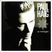 Paul Haig: At Twilight *