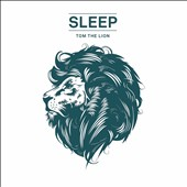 Tom the Lion: Sleep [Alternate Cover Art]