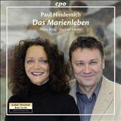 Paul Hindemith: Das Marienleben (The Life of Mary), song cycle / Maya Boog, soprano; Michael Lakner, piano