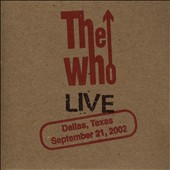 The Who: Live: Dallas TX 9/21/02 [Slipcase]