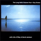 Guy Evans/David Evans (The Edge): Long Hello, Vol. 4