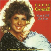 Eydie Gorme: Since I Fell for You