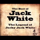 Jacky Jack White: The  Best of Jack White: The Legend of Jacky Jack White [Box]