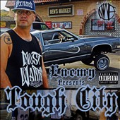 Enemy (Hip-Hop)/Enemy of Most Wanted: Tough City [PA]
