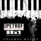 88 x 2: Music for Two Pianos - Martinu: Czech Dances; Ponce: Idilio Mexicano; Poulenc: Elegie; Debussy: Lindaraja; works by Slonimsky, Korchmar & Opel / Duo Petrof