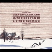 Gangstagrass: American Music [Digipak]