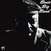 Count Basie/Count Basie Big Band: The Basie Big Band