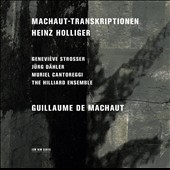 Heinz Holliger (b.1939): Machaut-Transkriptionen, for 4 voices & 3 violas; Guillaume de Machaut / Hilliard Ensemble; Murriel Cantoreggi, Geneviève Strosser, Jürg Dähler