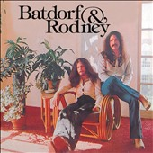Batdorf & Rodney: Life Is You [Digipak]