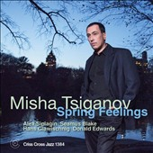 Misha Tsiganov: Spring Feelings