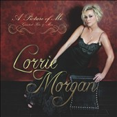 Lorrie Morgan: A  Picture of Me: Greatest Hits & More *