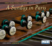 A Sunday in Paris - Music by Berlioz, Dubois, Franck, Gounod, Grégoir, Guilmant, Lefébure-Wely, Lemmens & Leybach / Joris Verdin, organ; Christ Church Schola Cantorum