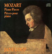 Mozart: Rondo in D; Sonata in E flat; Fantasy in C minor; Ten Variations on 'Unser dummer pobel meint'; Fantasy in D minor; Minuet in D; Gigue in G; Rondo in A minor / Jane Coop, piano.