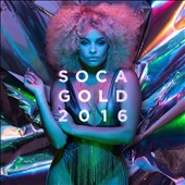 Various Artists: Soca Gold 2016 [6/24]
