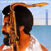 Sonny Rollins: There Will Never Be Another You