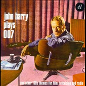 John Barry (Conductor/Composer): Plays 007 and Other '60s Themes for Film and Television