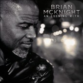 Brian McKnight: An  Evening with Brian McKnight *