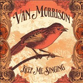 Van Morrison: Keep Me Singing [Slipcase] *