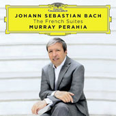 J.S. Bach: The French Suites / Murray Perahia, piano