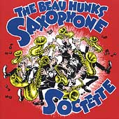 The Beau Hunks: Saxophone Soctette