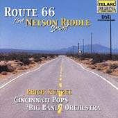 Erich Kunzel (Conductor)/Cincinnati Pops Orchestra: Route 66: That Nelson Riddle Sound