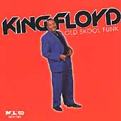 King Floyd: Old Skool Funk