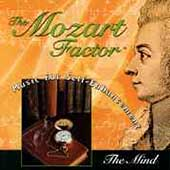 Mozart Factor - Music for Self-Enhancement - The Mind