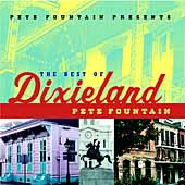 Pete Fountain: Pete Fountain Presents the Best of Dixieland