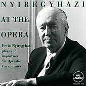 Nyiregyhazi at the Opera