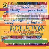 Recollections / Corporon, North Texas Wind Symphony