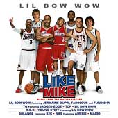 Original Soundtrack: Like Mike [Original Soundtrack]