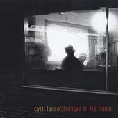 Cyril Lance: Stranger in My House