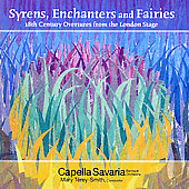 Syrens, Enchanters & Fairies / Térey-Smith, Capella Savaria