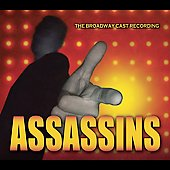 Various Artists: Assassins [The Broadway Cast Recording]