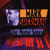 Mark Sherman: The Motive Series