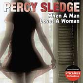 Percy Sledge: When a Man Loves a Woman [Collectables]