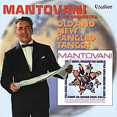 Mantovani: Old and New Fangled Tangos / Folk Songs Around the World