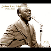 John Lee Hooker: Dusty Road [Compilation]