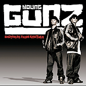 Young Gunz: Brothers from Another [Clean] [Edited]