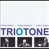 Anthony Braxton: Triotone