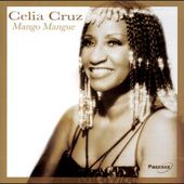Celia Cruz: Mango Mangue