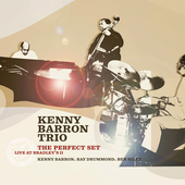 Kenny Barron: The Perfect Set: Live At Bradley's 2