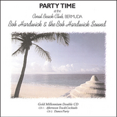 Bob Hardwick: Party Time at the Coral Beach Club, Bermuda