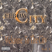 Elbow City: Welcome to the City, Vol. 1