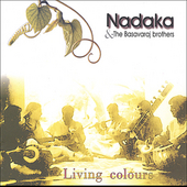 Nadaka: Living Colours